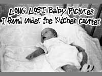 Long Lost 40's Baby Pictures I found under my Kitchen Counter